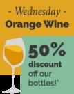 50% discount on Orange Wine